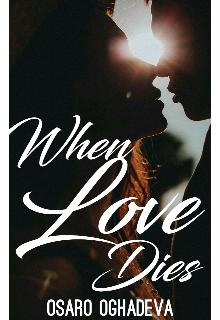 """Book. """"When Love Dies """" read online"""
