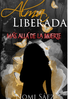 """Libro. """"Alma Liberada (más Allá de la Muerte 3)"""" Leer online"""