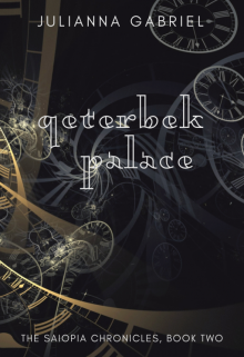 """Book. """"Qeterbek Palace (the Saiopia Duology, Book Two)"""" read online"""
