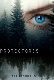 "Libro. ""Protectores"" Leer online"