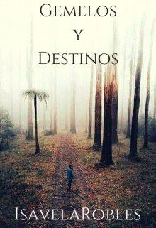 """Libro. """"Gemelos y Destinos #1"""" Leer online"""