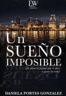 """Libro. """"Un sueño imposible """" Leer online"""