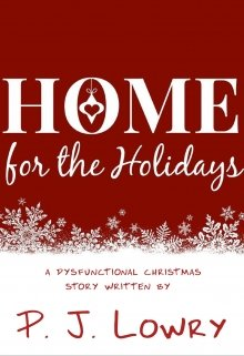 "Book. ""Home For The Holidays "" read online"