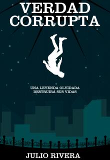 """Libro. """"Verdad Corrupta"""" Leer online"""
