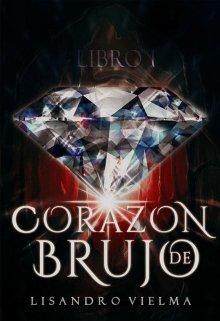 """Libro. """"Corazón de Brujo © """" Leer online"""