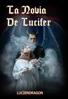 """Libro. """"La Novia De Lucifer"""" Leer online"""