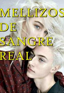 "Libro. ""Mellizos De Sangre Real"" Leer online"