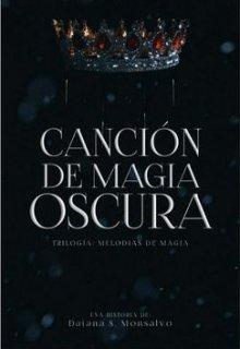 """Libro. """"Canción De Magia Oscura"""" Leer online"""