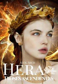 "Libro. ""Hera: Dioses ascendentes © "" Leer online"