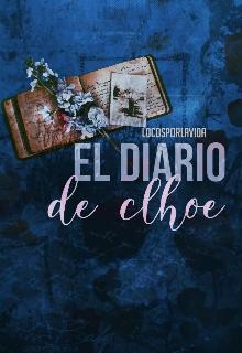 """Libro. """"El Diario de Chloe """" Leer online"""