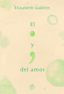 """Libro. """"El punto y coma del amor"""" Leer online"""