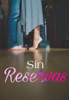 """Libro. """"Sin Reservas"""" Leer online"""