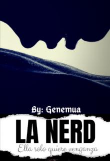 "Libro. ""La Nerd - Saga ""Ursula"" "" Leer online"
