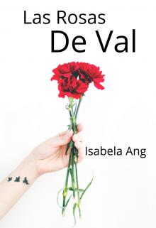 """Libro. """"Las rosas de Val"""" Leer online"""