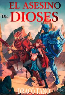 """Libro. """"El Asesino De Dioses """" Leer online"""