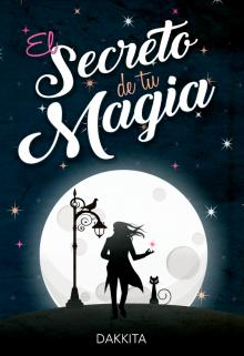 """Libro. """"El Secreto de tu Magia """" Leer online"""