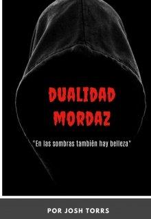 """Libro. """"Dualidad Mordaz"""" Leer online"""
