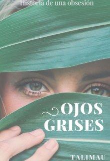 """Libro. """"Ojos Grises"""" Leer online"""