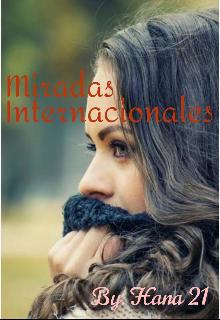 """Libro. """"Miradas Internacionales """" Leer online"""