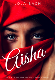 "Libro. ""Aisha"" Leer online"