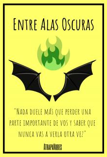 """Libro. """"Entre Alas Oscuras [sin editar]"""" Leer online"""
