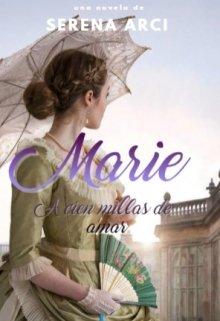 """Libro. """"Marie A cien millas de amar"""" Leer online"""
