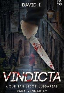 """Libro. """"Vindicta"""" Leer online"""