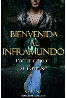 """Libro. """"Bienvenida al Inframundo - #1 Trilogía Redención"""" Leer online"""