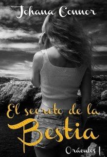 """Libro. """"El secreto de la bestia. Saga Oráculos """" Leer online"""