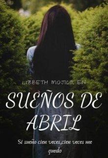 """Libro. """"Sueños de Abril"""" Leer online"""