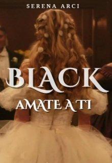 """Libro. """"Black -Amarte a ti"""" Leer online"""