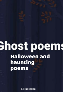 """Book. """"Ghost poems """" read online"""