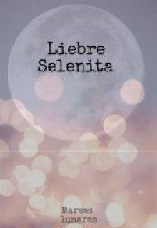 "Libro. ""Liebre Selenita"" Leer online"