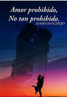 "Libro. ""Amor Prohibido. No Tan Prohibido "" Leer online"