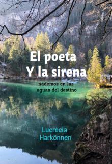 """Libro. """"El Poeta y la Sirena"""" Leer online"""