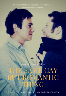 """Libro. """"The same gay and romantic thing"""" Leer online"""