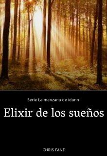 """Libro. """"Elixir de los sueños"""" Leer online"""