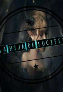 """Libro. """"La Hija De Lucifer ???"""" Leer online"""
