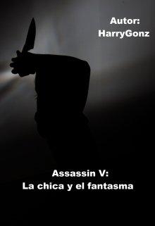 """Libro. """"Assassin V: La chica y el fantasma"""" Leer online"""