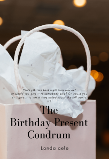 "Book. ""The Birthday Present Condundrum"" read online"