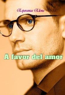 """Libro. """"A Favor Del Amor"""" Leer online"""