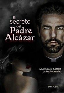 "Libro. ""El Secreto del Padre Alcázar"" Leer online"