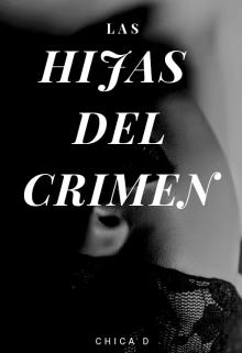 """Libro. """"Las hijas del crimen"""" Leer online"""