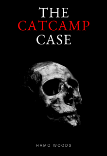 "Book. ""The Catcamp Case."" read online"