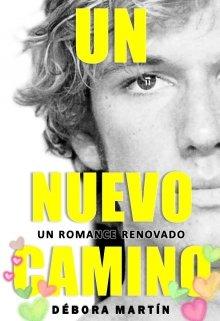 """Libro. """"Un nuevo camino"""" Leer online"""