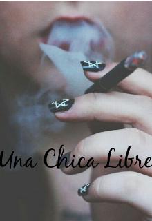"""Libro. """"Una Chica Libre☆"""" Leer online"""