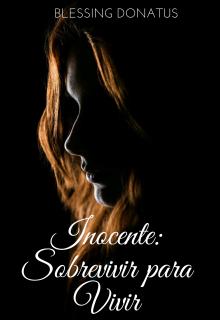"Libro. ""Inocente: Sobrevivir para vivir"" Leer online"