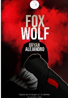 """Libro. """"Foxwolf"""" Leer online"""