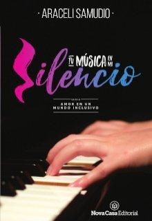 """Libro. """"Tu música en mi silencio"""" Leer online"""