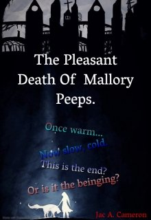 """Book. """"The Pleasant Death Of Mallory Peeps"""" read online"""